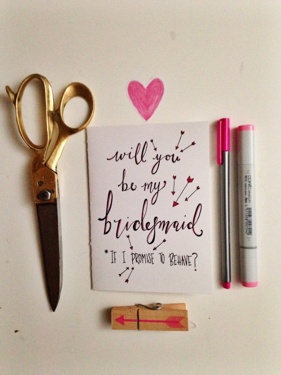 will you be my bridesmaid if i promise to behave (be my bridesmaid card)