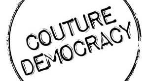 Couture Democracy