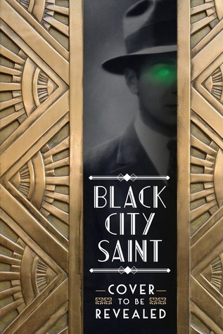 Early Review: Black City Saint (Black City Saint #1) by Richard A. Knaak