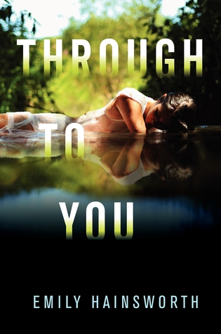 {Review} Through to You by Emily Hainsworth