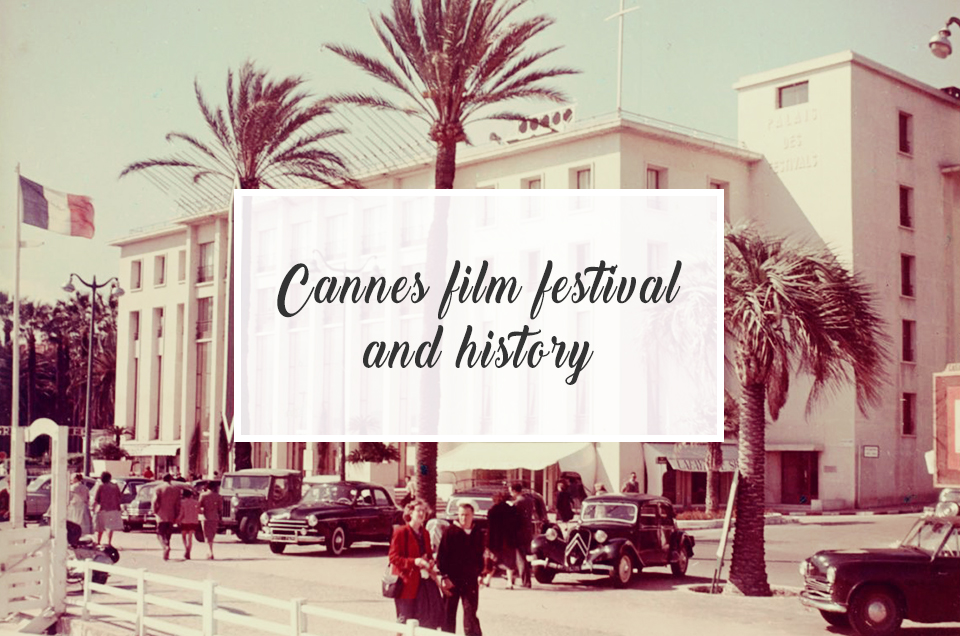 Cannes Film Festival and history...