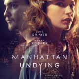 [VIDEO] Manhattan Undying Official Trailer