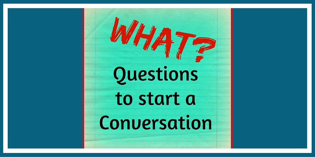 Good questions to ask to start a conversation apologise