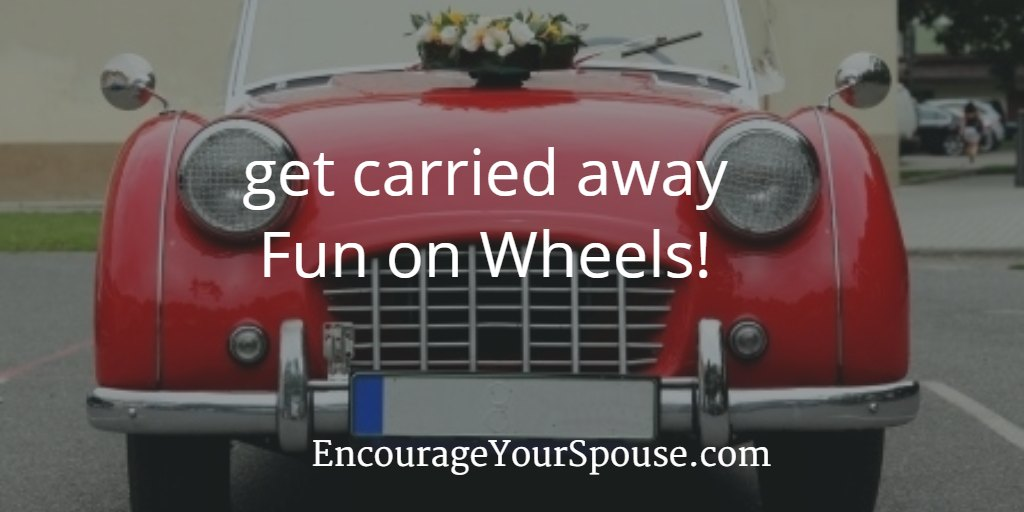 Fun on Wheels – Get Carried Away with Your Spouse!
