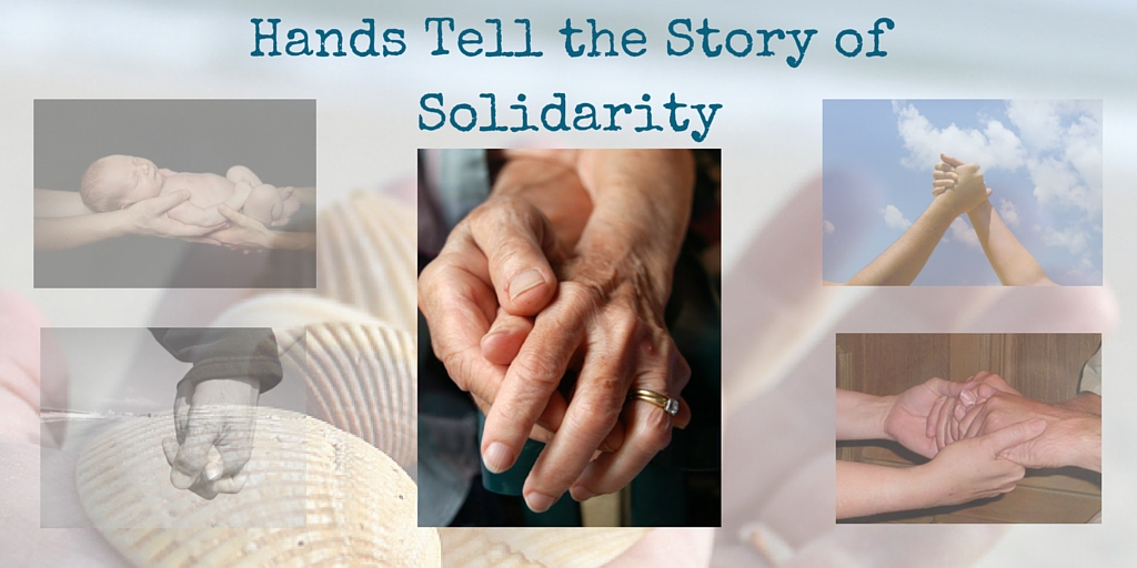 Hands Tell the Story of Solidarity