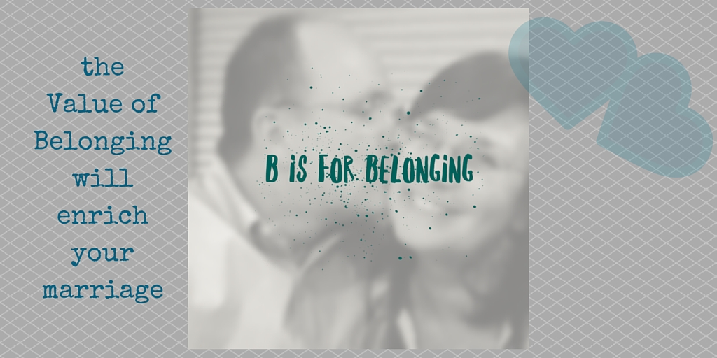 Belonging – Enrich Your Marriage
