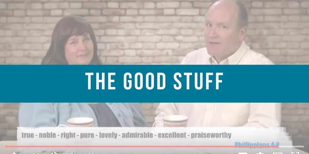 Focus on the Good Stuff