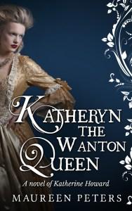 Katheryn The Wanton Queen