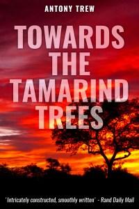 Toward the Tamarind Trees