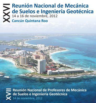 XXVI Reunión Nacional de Mecánica de Suelos e Ingeniería Geotécnica