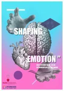 Shaping emotion