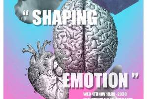 Shaping emotion