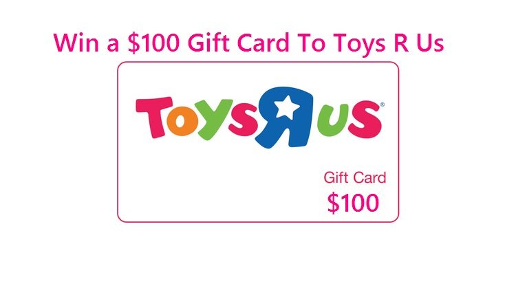 $100 TOYS R US GIFT CARD CONTEST