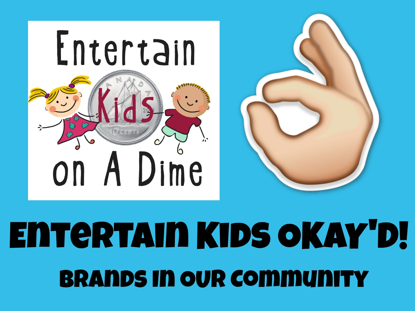 Entertain Kids OKAY'D (Please Use This Updated Version)