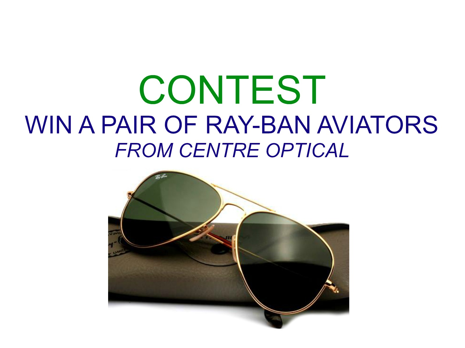 CONTEST: Win a pair of Ray-Ban Aviators!