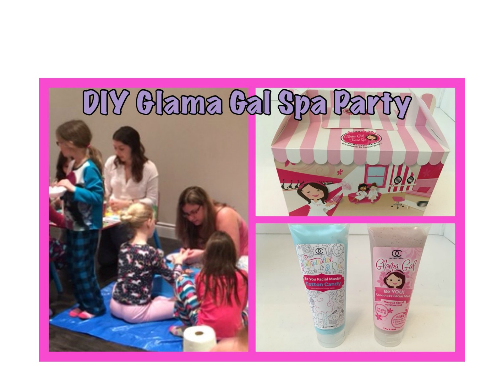 Glama Gal DIY Spa Party