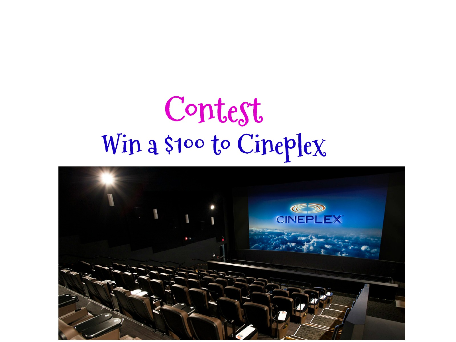 Contest: $100 Cineplex Gift Card