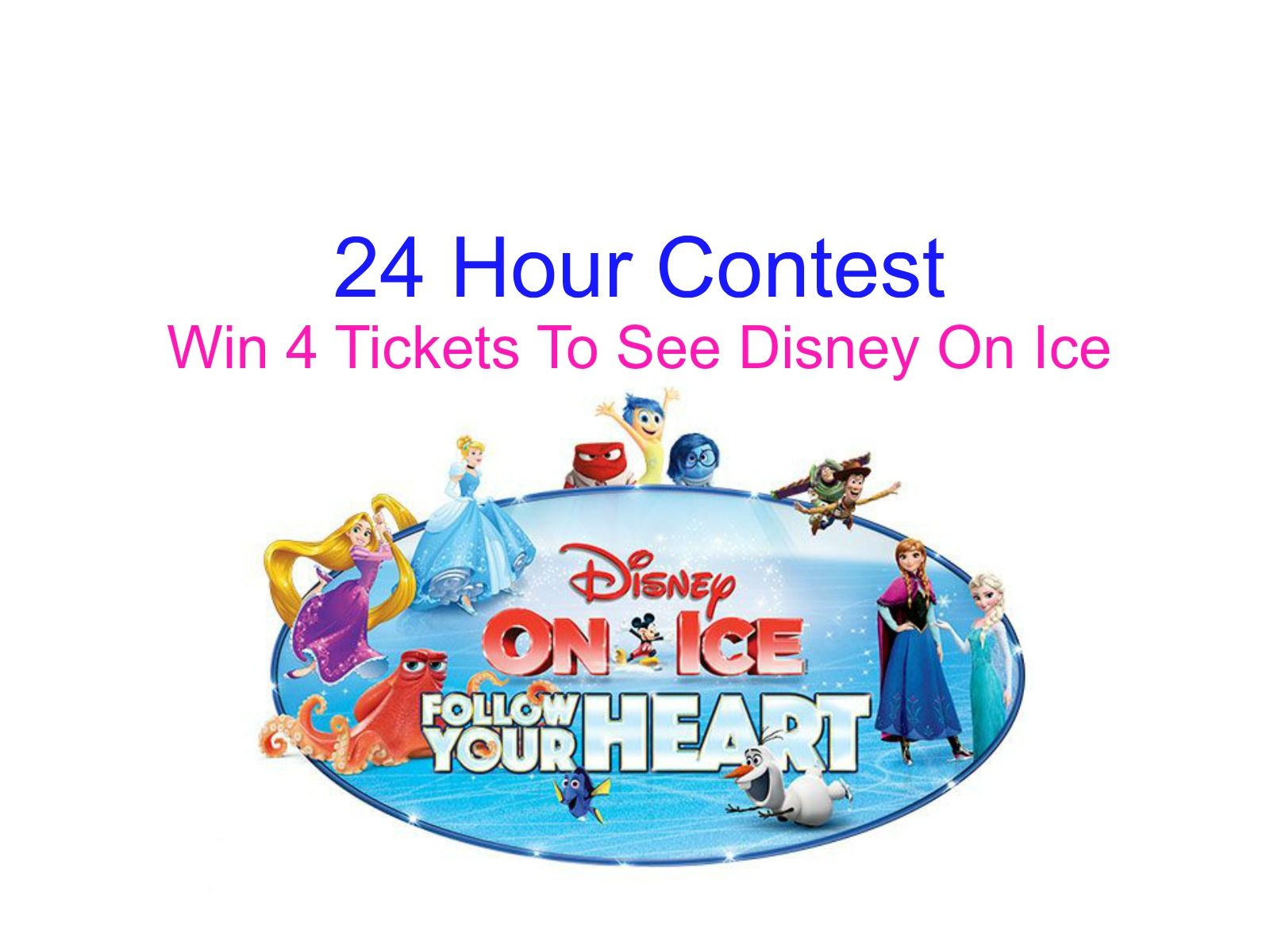 24 Hour Contest: Win 4 Tickets To Disney On Ice
