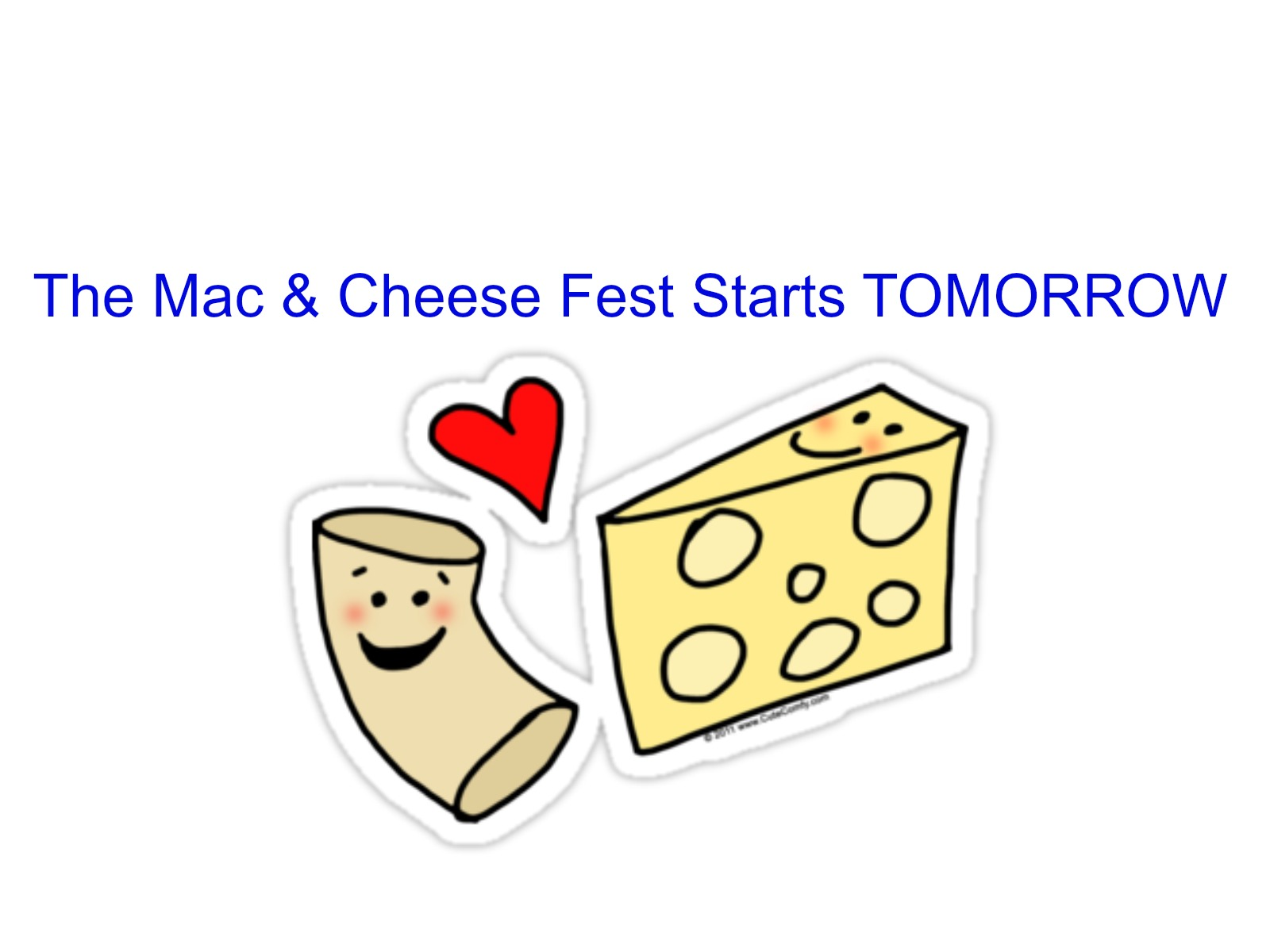 The Mac And Cheese Fest Starts Tomorrow
