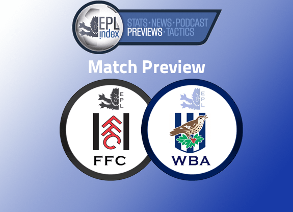 Fulham Vs West Brom Match Preview
