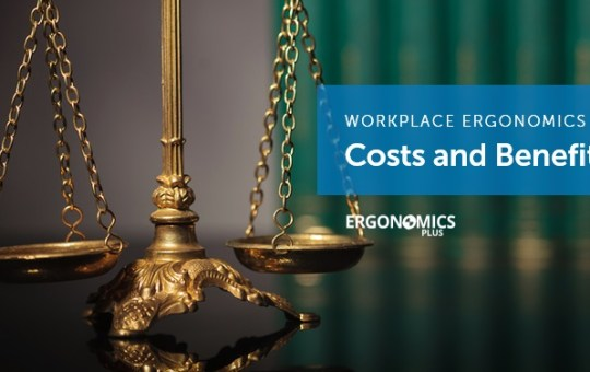 Ergonomics Resource — Examples of Costs and Benefits of Ergonomics