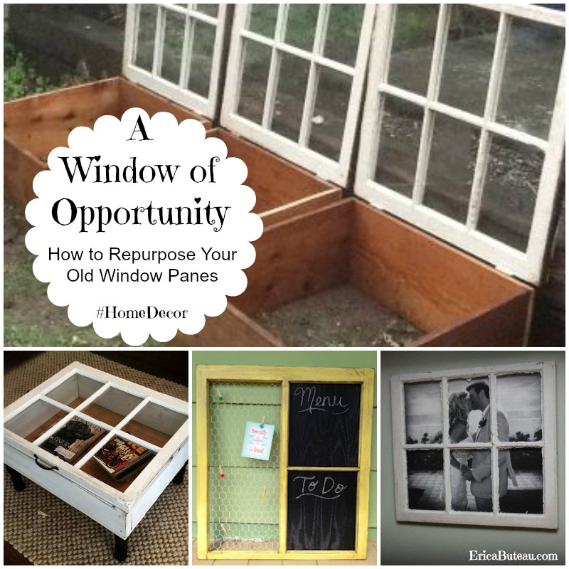 Window of Opportunity: How to Repurpose Your Old Window Pane for Home Decor