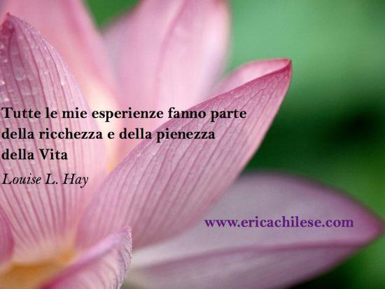 Esperienze della Vita secondo Louise Hay
