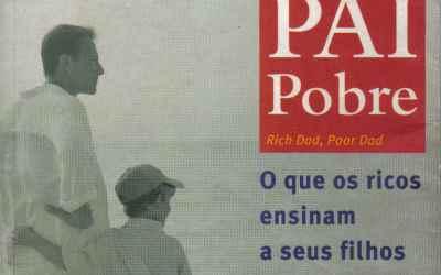 LIVRO DOWNLOAD – PAI RICO, PAI POBRE (ROBERT T. KIYOSAKI) Link Atualizado
