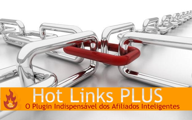 Hot Links Plus Plugin Indispensável dos Afiliados