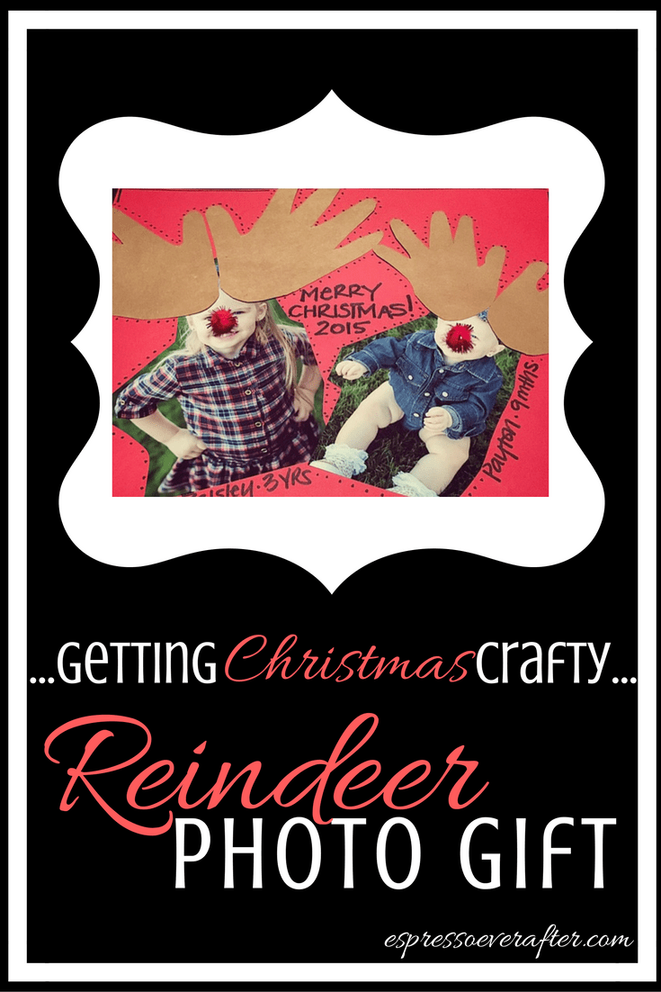 Getting Christmas Crafty | Reindeer Photo Gift