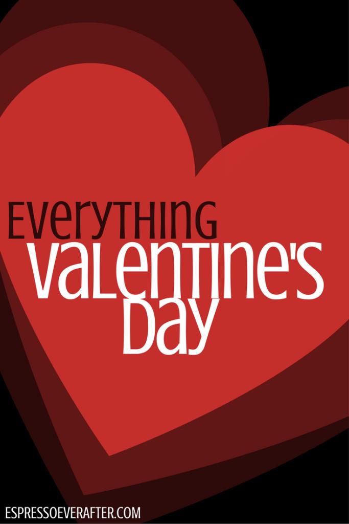 EVERYTHING VALENTINE'S DAY - LOVE