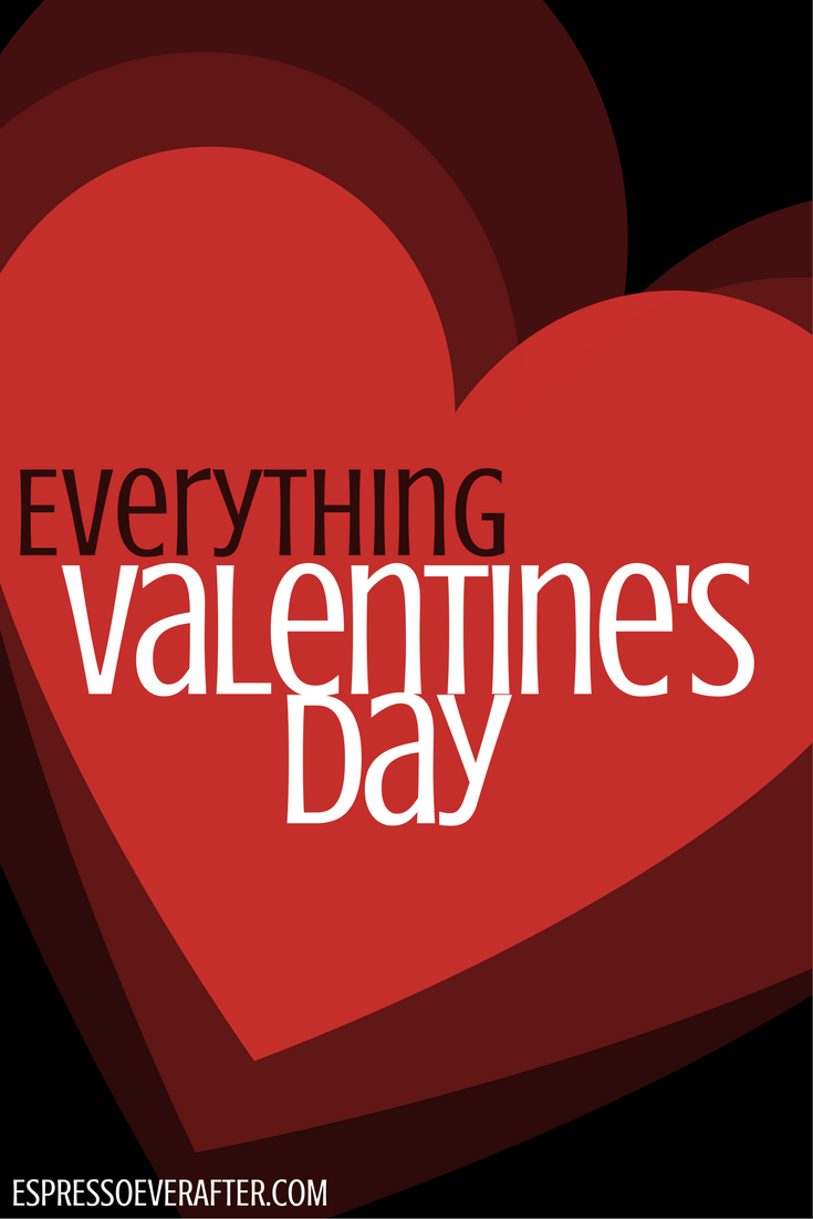 EVERYTHING VALENTINE'S DAY - LOVE