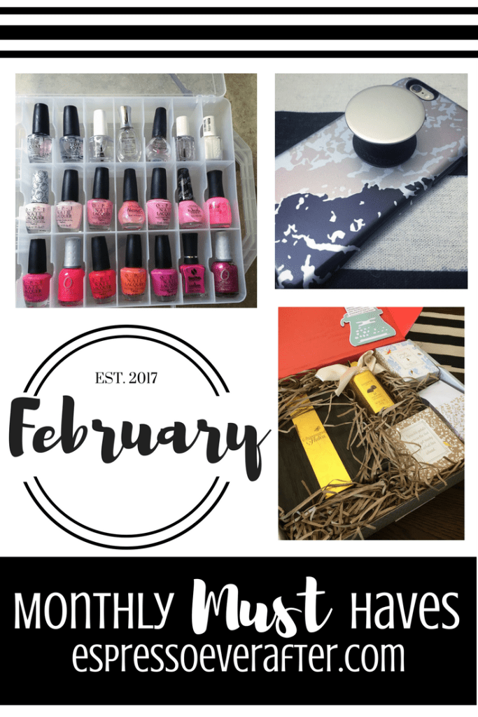 Monthly MUST Haves - February 2017