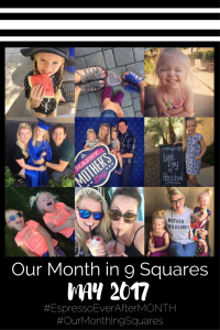 Our Month in 9 Squares - May 2017
