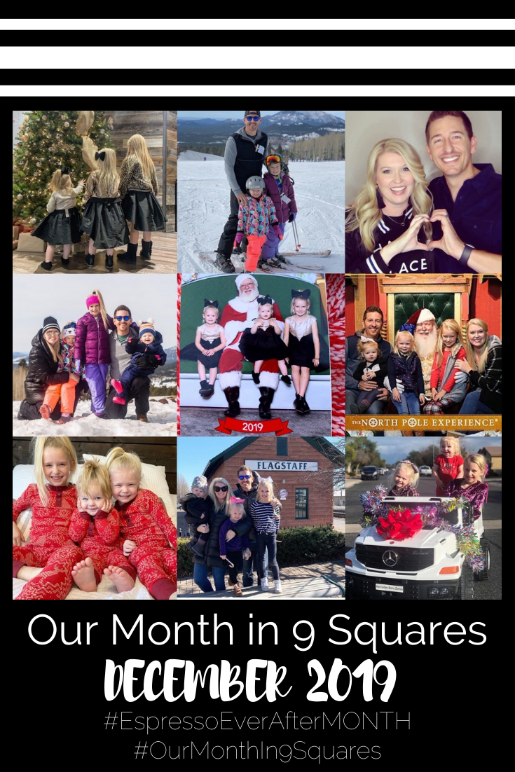 Our Month In 9 Squares is a 9-photo recap of the month, filled with photos and cherished memories. Check out our favorite moments in December 2019.