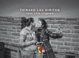 """Argazki-erakusketa: """"Txinako lau hiritan"""" (Jose Luis Irigoien) @ Arrate Kultur Elkarteko Topalekuan"""