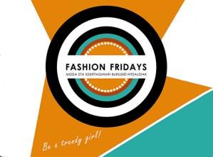 Gazte  modari  eskainitako  Fashion  Fridays  egitasmoa  El  Corte  Inglesera  bueltan