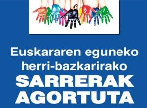 Euskararen  eguneko  herri-  bazkariko  sarrerak  AGORTUTA  daude.