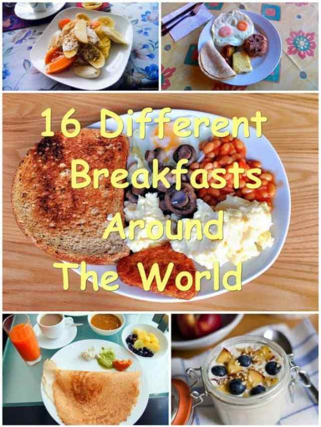 16 different Breakfasts from around the world
