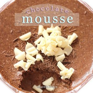 Chocolate Mousse Recipe – Mousse au Chocolat