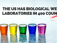 The US has biological weapon laboratories in 400 countries