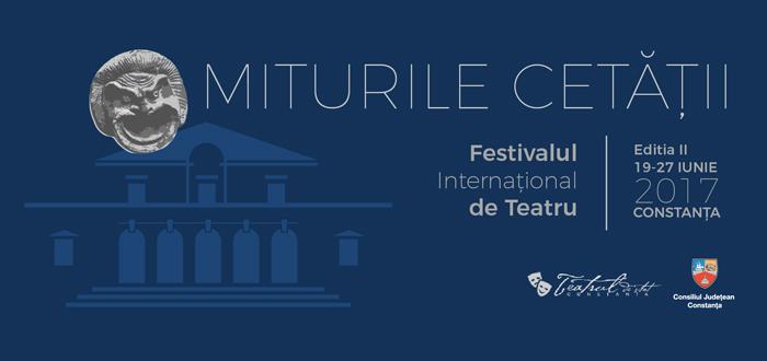 Festivalul de teatru MITURILE CETĂŢII. Află PROGRAMUL COMPLET