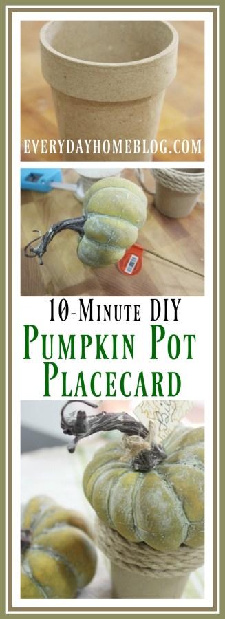 10 Minute DIY Pumpkin Pot Placecard   The Everyday Home   www.everydayhomeblog.com
