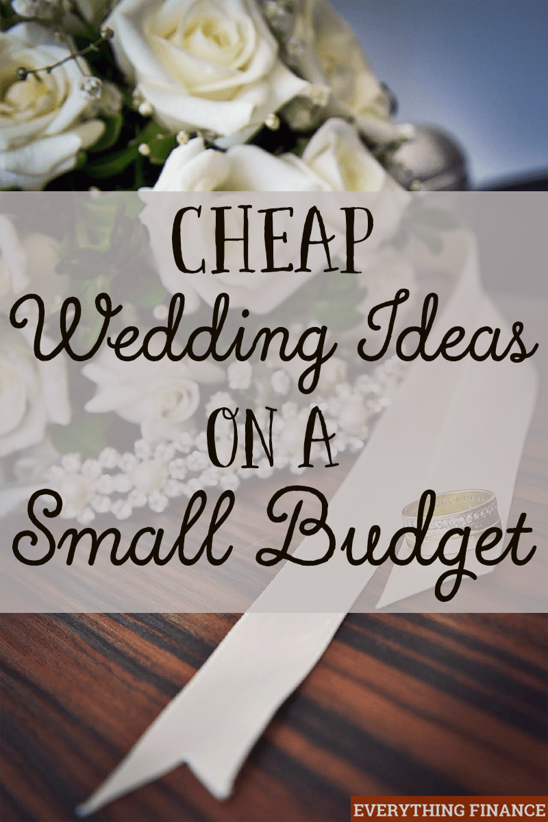 Cheap wedding ideas on a small budget for What to know about planning a wedding