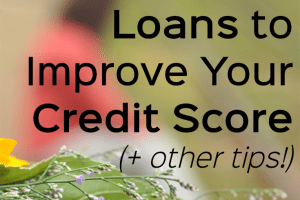 If you want to improve your credit score, credit builder loans may be a good option to pursue. Learn how they work and get other tips to improve your score.