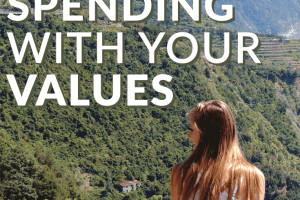 Want to spend your money where it counts this year? Learn how to align your spending with your values with these 7 tips.