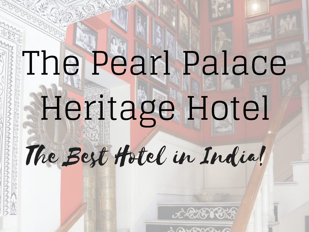Pearl Palace Heritage - India's Best Little Hotel