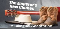 The Emperors New Clothes - bilingual graphic - resized