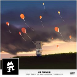 Engrossing By Mr Fijiwiji Yours Truly Danyka Monstercat Yours Or Yours Your Or Yourself