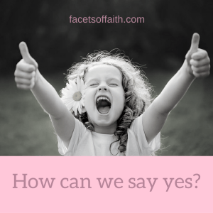 how-can-we-say-yes